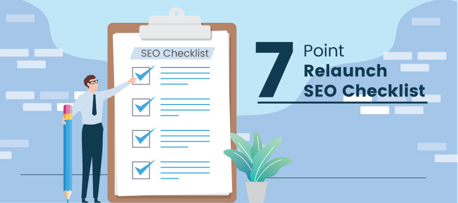 7-Point Relaunch SEO Checklist