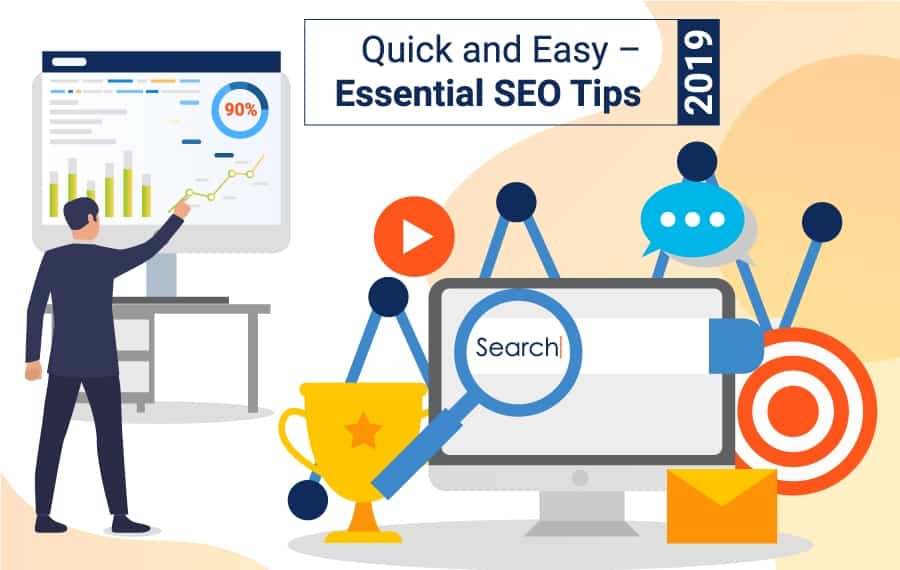 Quick and Easy – Essential SEO Tips 2019
