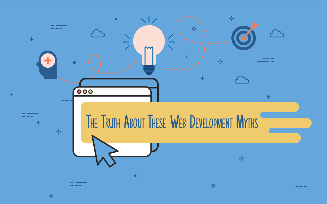 The Truth About These Common Web Development Myths